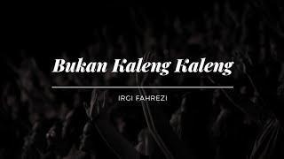 Irgi Fahrezi - Bukan Kaleng Kaleng ( Funky Night Style ) New !!!