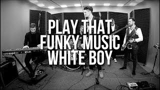 Peet Project || SMOOTH & LiVE || Play That Funky Music White Boy