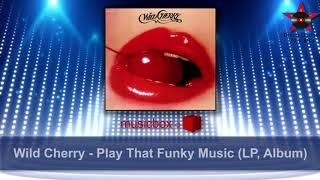 Wild Cherry - Play That Funky Music (LP, Album) | Ⓟ 1976 (HQ)