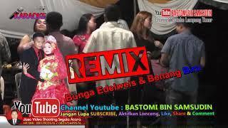 REMIX DJ FUNKY 2019 Karaoke bunga edelweis dan benang biru orgen tunggal lampung timur dangdut koplo