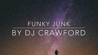 Funky Junk by DJ Crawford