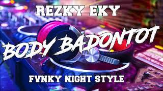 DJ CANTIK FUNKY NIGHT BODY PE ENAK