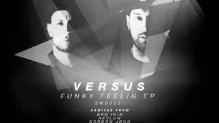 Versus - Funky Feelin (Ben Ikin Remix) [Swerve Digital]