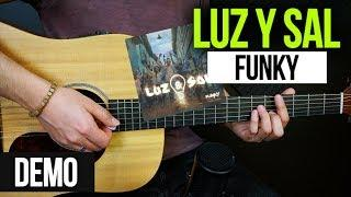 """LUZ Y SAL"" Funky - DEMO 