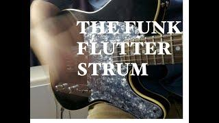 Funk Strumming Lesson-Flutter Strum-YOU NEED THIS TECHNIQUE