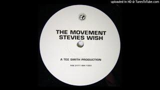 the movement - stevie's wish - | Funky | House |
