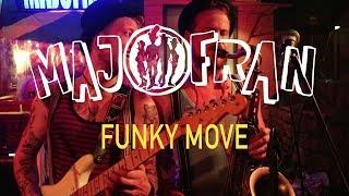 MAJOFRAN - Funky Move (Live @ C.Keller)