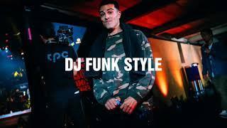 DJ FUNK STYLE - DOPE BREAKS | Bboy Music 2018