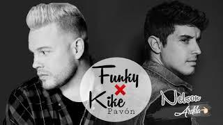 Funky ❌ Kike Pavón || Empezar De Nuevo