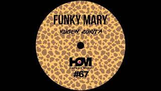 Ruben Zurita - Funky Mary (Original Mix)