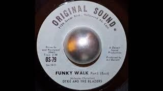 "Dyke And The Blazers - Funky Walk Pt.1&2 (7"" Vinyl HQ)"