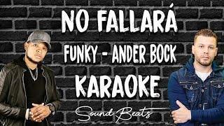 No Fallará - Funky feat. Ander Bock _ (Karaoke Oficial) Sound Beats - Instrumental - Pista - Remake