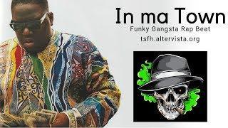 In ma Town | Funky Gangsta Rap Beat Instrumental | Delta Light