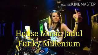 House Music Jadul - Funky Millenium