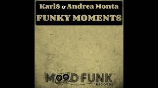 Karl8 Andrea Monta Funky Moments Mood Funk Records