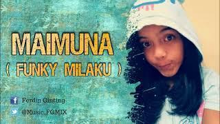 DJ SANTAI MAIMUNA BIKIN BAPER (FUNKY MILAKU) GELENG GELENG 2018