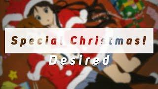 Desired - Special Christmas! ~ Future Funk - Happy Christmas Everyone!