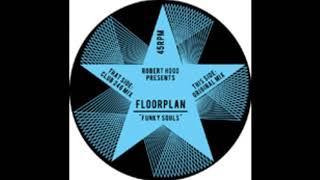 Robert Hood Presents Floorplan - Funky Souls.