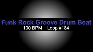 Funk Rock Groove Drum Beat 100 BPM Funky Drum Tracks For Bass Guitar Loop