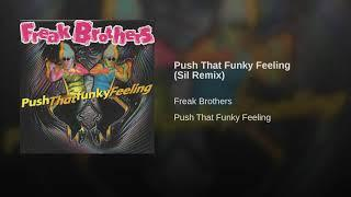 Push That Funky Feeling (Sil Remix)