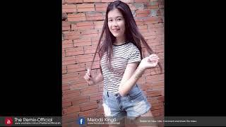 New Funky Mix 2017 Melody GSK Team V1 Remix by B ZOY Khmer Remix 2017