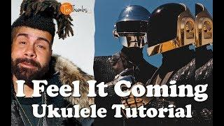 I Feel It Coming - The Weekend, Daft Punk - Funky Ukulele Tutorial with Play-along