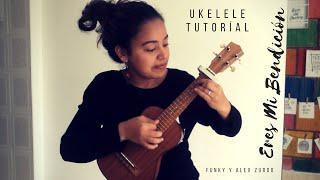 Eres Mi Bendición - Funky y Alex Zurdo / Tutoríal Ukelele
