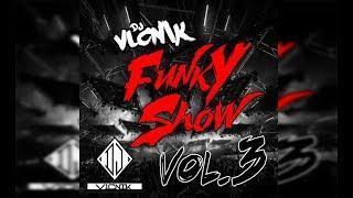 FUNKY SHOW VOL 3 - DJ V1CNIK