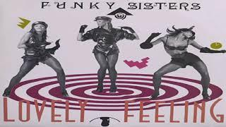Funky Sisters - Lovely Feeling (The Johnny's Mix)
