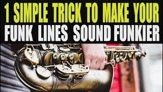 1 SIMPLE TRICK TO TRANSFORM YOUR FUNK STYLE