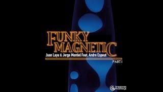 Juan Laya, Jorge Montiel, Andre Espeut & Funky Magnetic - Got This Feeling (Vocal Version)