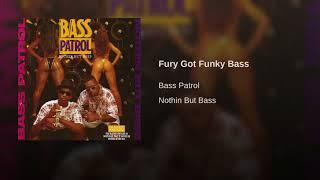 Fury Got Funky Bass