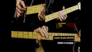 Funky Blues Guitar Lesson - Funky Blues Groove