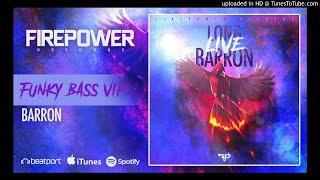 Barron - Funky Bass (VIP)