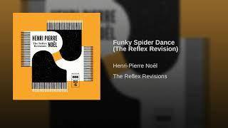 Funky Spider Dance (The Reflex Revision)