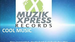 Disco Incorporated - Double Dutch Funk (Funky Bass Mix)