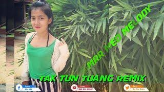 Popular Songs | Tak Tun Tuang Funky Mix + Sahav Bat Ah jg Ot brab | by Mrr Smey Psn| @Mrr Meo Melody