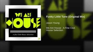 Funky Little Tune (Original Mix)
