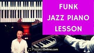 Jazz Funk - Jazz Piano Lesson