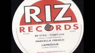 Marcella French - Be Still (Funky Lick)