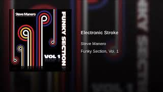 STEVE MANERO •Electronic Stroke (Funky Section Vol. 1)