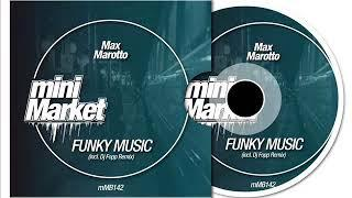 Max Marotto - Funky Music (Original Mix)