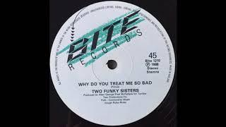 Two Funky Sisters _  why do you treat me so bad ( instrumental )