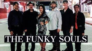 The Funky Souls Layin´ Down the Groove!