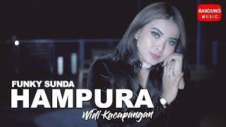 Hampura - Widi Kacapangan  [Funky Sunda Version]
