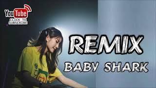 DJ BABY SHARK ENAK V3 RAHMAN LATEDU BANGER FUNKY 2018