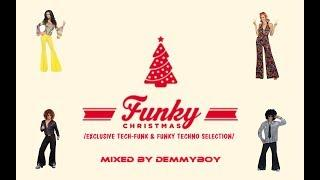 Demmyboy - Funky Christmas /Tech-Funk & Funky Techno Selection/