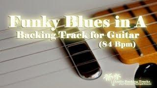 Funky Blues for GUITAR BackingTrack in A 84 Bpm