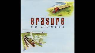 "Erasure  - Oh L'Amour (PWL Funky Sisters Say ""Ooh La La"")"