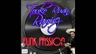 [Funky Mix] Funk Passion - Touko Ruan Ramirez Mix